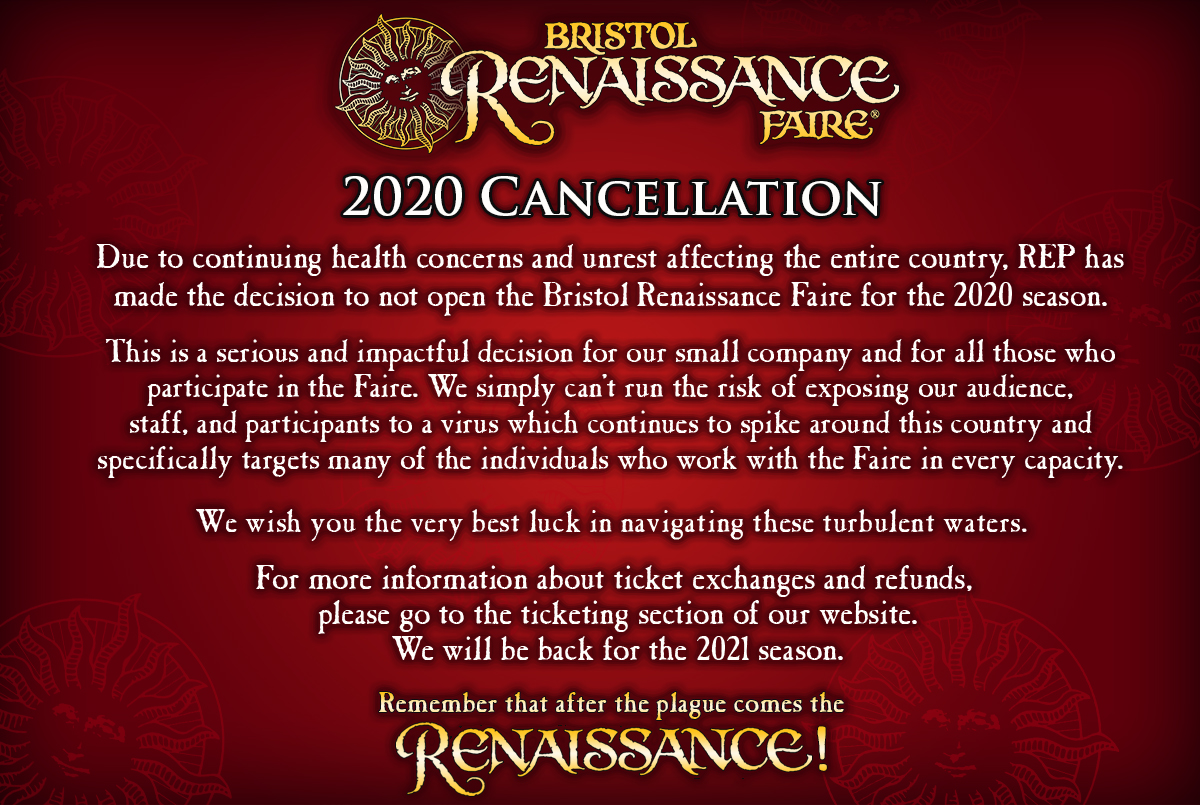 The 2020 Bristol Renaissance Faire is cancelled. Please visit our ticket page for exchange/refund information.