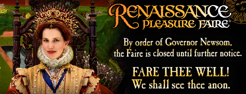 2020 Renaissance Pleasure Faire closed